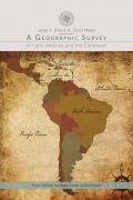 A Geographic Survey of Latin America and the Caribbean: Jorge A. Brea & Merlin David Meyer